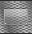 transparent glass plate on metal perforated vector image vector image
