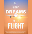 air travel quotes let your dreamstake flight vector image vector image