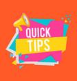 quick tips modern helpful tips banner vector image vector image