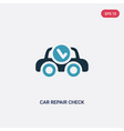 two color car repair check icon from mechanicons vector image