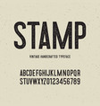 vintage handcrafted typeface with stamp effect vector image vector image