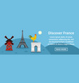 discover france banner horizontal concept vector image vector image