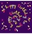 Happy Birthday To You Greeting card vector image vector image