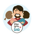 happy fathers day scene family hug vector image vector image