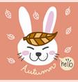 hello autumn and white rabbit cartoon vector image