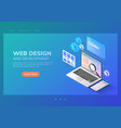 isometric website development and application vector image vector image