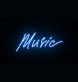 music neon inscription isolated against the wall vector image vector image