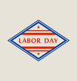 national labor day logo flat style vector image vector image