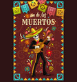 skeleton playing guitar in sombrero day dead vector image vector image