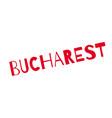 bucharest rubber stamp vector image vector image