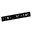 Final Demand rubber stamp vector image vector image