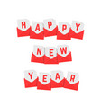 happy new year text of red letters vector image vector image