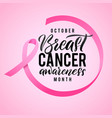 breast cancer awareness calligraphy poster design vector image vector image