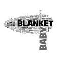 a knit blanket is one of the best baby gifts text vector image vector image