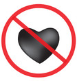 do not love with black heart sign vector image vector image