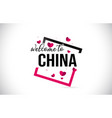 china welcome to word text with handwritten font vector image
