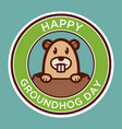 happy groundhog day badge vector image vector image