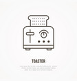 toaster flat line icon cooking equipment vector image