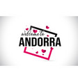 andorra welcome to word text with handwritten vector image vector image