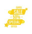 super sale 50 offer discount banner discount vector image vector image
