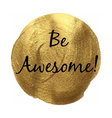 Be Awesome Banner vector image