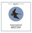Bird Day vector image vector image