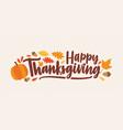 happy thanksgiving festive phrase or wish vector image vector image