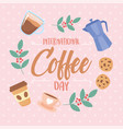 international day coffee typography kettle vector image vector image