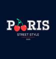 paris slogan and cherry print design vector image