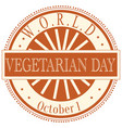 world vegetarian day sign and badge vector image vector image