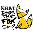 what does the fox say vector image vector image
