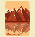 mountain landscape with mountain lake old poster vector image