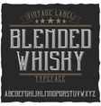 vintage label typeface named blended whisky vector image vector image