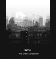 monochrome city landscape vector image