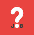 icon concept of job word with question mark on vector image vector image