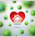 stay home safe stop coronavirus design vector image