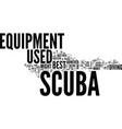 The best but used scuba equipment text background