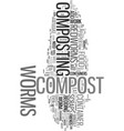 wriggly friends help make compost text word cloud vector image vector image