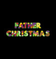 father christmas concept word art vector image vector image
