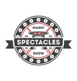 magic show vintage isolated label vector image