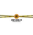 stop covid-19 coronavirus quarantine concept vector image