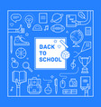 back to school poster or invitation design vector image