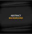 abstract background with black paper for text and vector image vector image