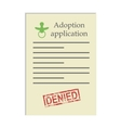 Adoption application with denied stamp vector image vector image