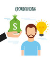 crowdfunding man and hand holding bag money idea vector image vector image