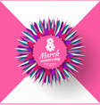 8 march floral banner womens day celebration vector image