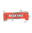 cartoon mega sale ribbon icon in comic style vector image