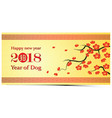 chinese new year 2018 vector image vector image