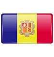 Flags Andorra in the form of a magnet on vector image vector image