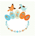Frame with birds and Easter colors eggs vector image